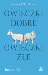 Owieczki dobre, owieczki złe - Joanna Cannon - ebook