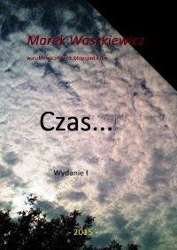 Czas... - Marek Waszkiewicz - ebook