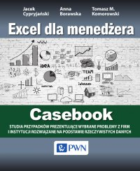 Excel dla menedżera. Casebook