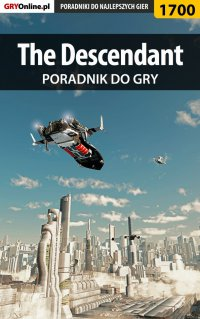 The Descendant - poradnik do gry