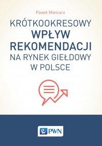 Krótkookresowy wpływ rekomendacji na rynek giełdowy w Polsce