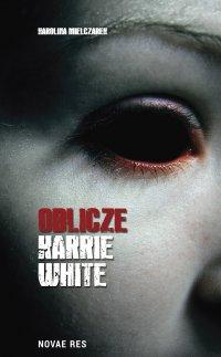Oblicze Karrie White - Karolina Mielczarek - ebook
