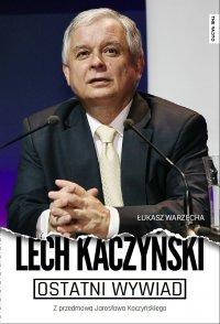 Ostatni wywiad - Łukasz Warzecha - ebook