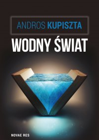 Wodny świat - Andros Kupiszta - ebook