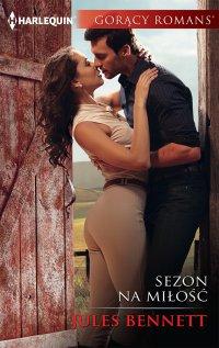 Sezon na miłość - Jules Bennett - ebook