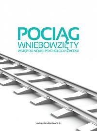 Pociąg wniebowzięty - Fabian Błaszkiewicz SJ - audiobook