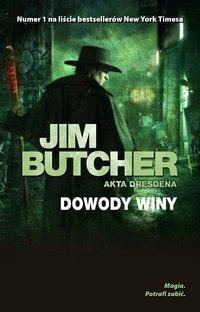 Dowody winy. Akta Dresdena - Jim Butcher - ebook