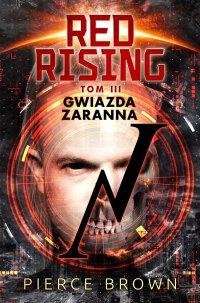 Red Rising. Tom 3. Gwiazda zaranna