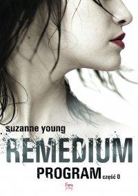 Remedium. Program. Część 0 - Suzanne Young - ebook