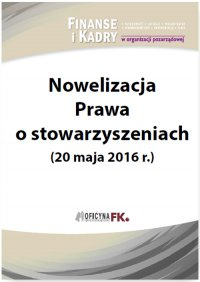 Nowelizacja Prawa o stowarzyszeniach (20 maja 2016 r.)