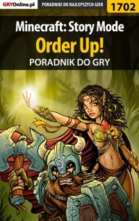 Minecraft: Story Mode - Order Up! - poradnik do gry