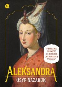 Aleksandra - Osyp Nazaruk - ebook