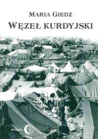 Węzeł kurdyjski - Maria Giedz - ebook