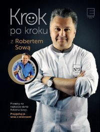 Krok po kroku z Robertem Sową