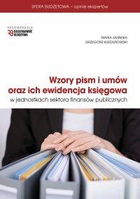 Wzory pism i umów oraz ich ewidencja księgowa w jednostkach sektora finansów publicznych