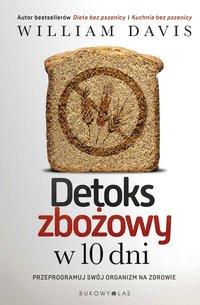 Detoks zbożowy w 10 dni - William Davis - ebook