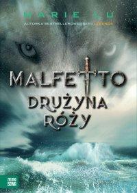 Malfetto. Drużyna Róży - Marie Lu - ebook
