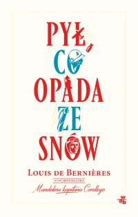 Pył, co opada za snów - Louis De Bernieres - ebook