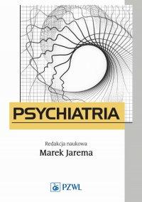 Psychiatria. Podręcznik dla studentów medycyny