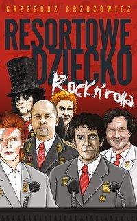 Resortowe dziecko Rock'n'Rolla