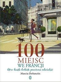 100 miejsc we Francji
