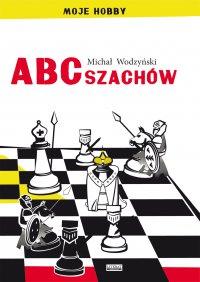 ABC szachów - Michał Wodzyński - ebook