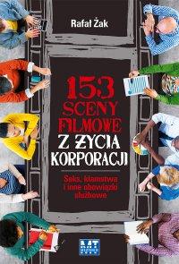153 sceny z życia korporacji - Rafał Żak - ebook