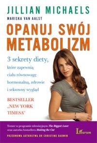 Opanuj swój metabolizm - Jillian Michaels - ebook