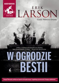 W ogrodzie bestii - Erik Larson - audiobook