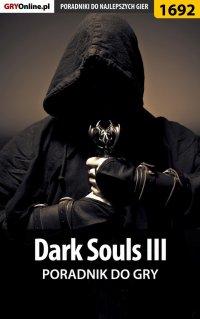 Dark Souls III - poradnik do gry