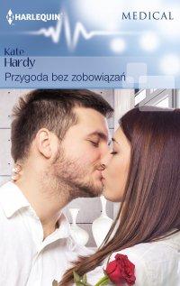 Przygoda bez zobowiązań - Kate Hardy - ebook