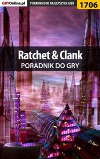 Ratchet  Clank - poradnik do gry - Jakub Bugielski - ebook