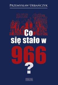 Co się stało w 966