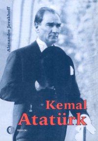 Kemal Atatürk. Droga do nowoczesności - Alexandre Jevakhoff - ebook