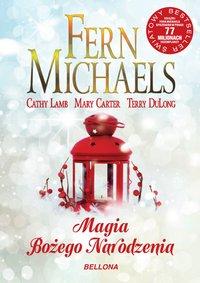 Magia Bożego Narodzenia - Fern Michaels - ebook