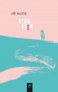 Rybia krew - Jiri Hajicek - ebook