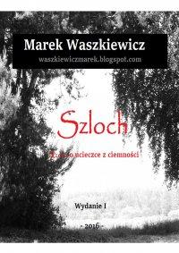 Szloch - Marek Waszkiewicz - ebook