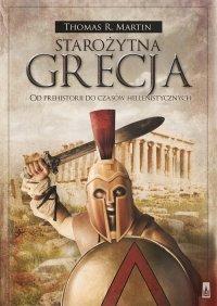 Starożytna Grecja. Od prehistorii do czasów hellenistycznych - Thomas R. Martin - ebook