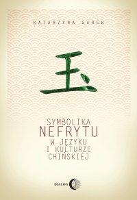 Symbolika nefrytu w języku i kulturze chińskiej