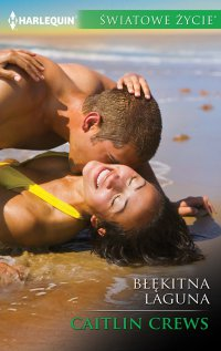 Błękitna laguna - Caitlin Crews - ebook