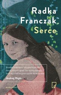 Serce - Radka Franczak - ebook
