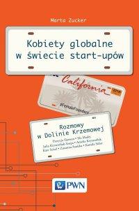 Kobiety globalne w świecie start-upów - Marta Zucker - ebook