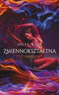 Zmiennokształtna - Julia Kail - ebook