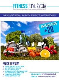 Fitness Styl Życia. Dieta dla osób +20 - Adrian Garus - ebook