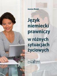 Język Niemiecki Prawniczy w Różnych Sytuacjach Życiowych