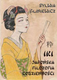 Iki japońska filozofia codzienności