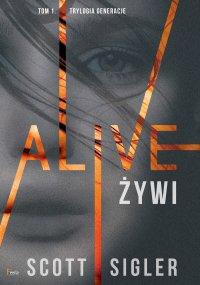 Alive/Żywi - Scott Sigler - ebook