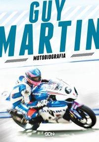 Guy Martin. Motobiografia - Guy Martin - ebook