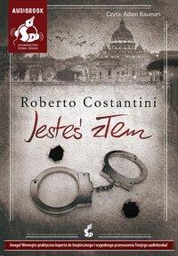 Jesteś złem - Roberto Costantini - audiobook