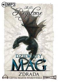 Dziewiąty Mag. Tom 2. Zdrada - A. R. Reystone - audiobook